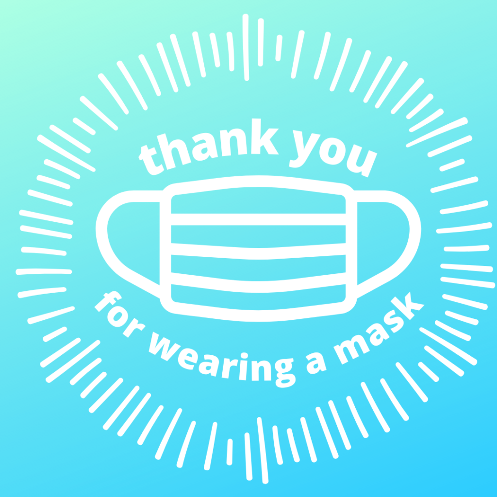 Blue background with white drawing of mask and white text that says thank you for wearing a mask.