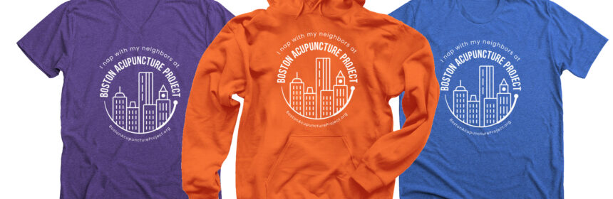 purple v-neck t-shirt, orange pullover hoodie, and blue unisex t-shirt that say I nap with my neighbors at Boston Acupuncture Project
