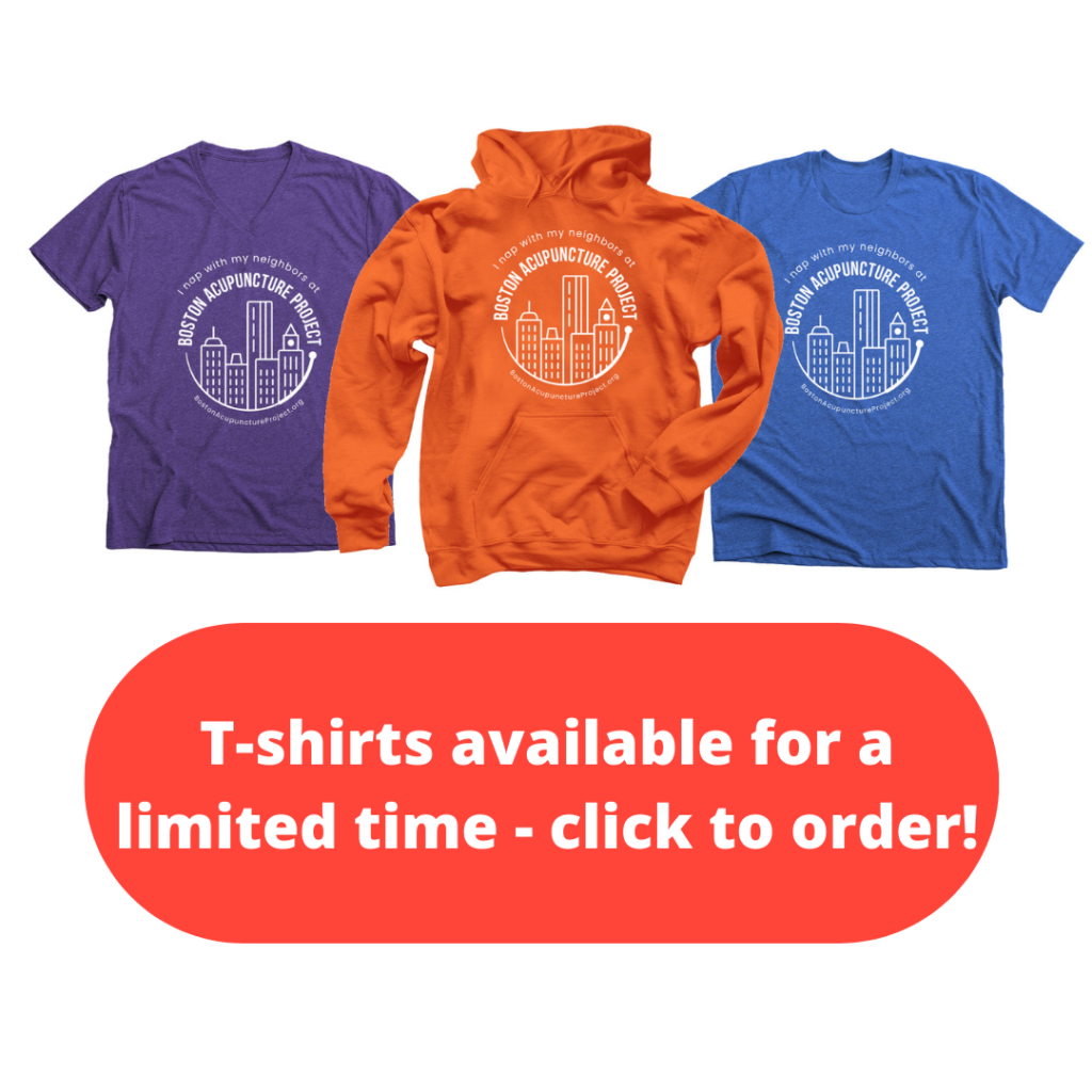 T-shirts and hoodies that say I Nap With Neighbors at Boston Acupuncture Project. Red button says T-shirts available for a limited time - click to order!